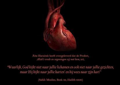 God kijkt niet naar jullie lichamen maar naar jullie harten