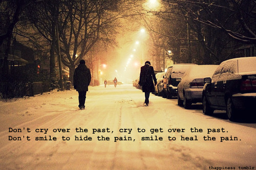 don't cry over the past