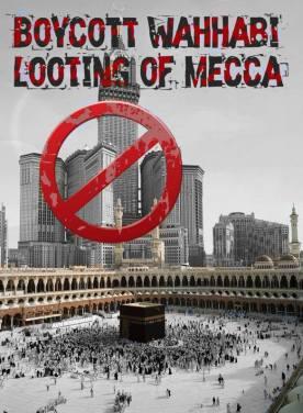 Boycott Wahhabi Looting of Mecca